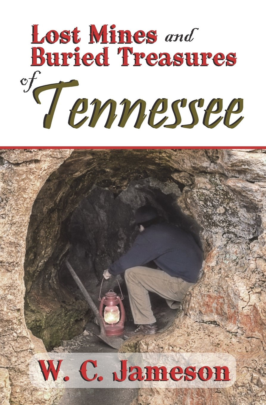 Download Lost Mines and Buried Treasures of Tennessee (Lost Mines and Buried Treasures series) pdf