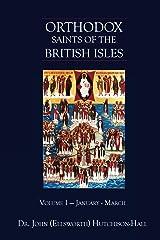 Orthodox Saints of the British Isles Kindle Edition