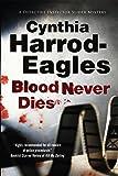 Blood Never Dies: A Bill Slider British Police Procedural (A Bill Slider Mystery)