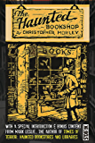 The Haunted Bookshop (Annotated): Complete and Unabridged With an Introduction and Special Bonus Content