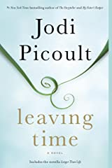 Leaving Time (with bonus novella Larger Than Life): A Novel Kindle Edition