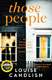 Those People: The gripping, compulsive new thriller from the bestselling author of Our House