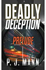 Deadly Deception: Book 1 - Prelude Kindle Edition