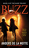 Buzz: A Thriller (The Game Trilogy)
