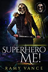 Superhero Me! and Orphaned Follies (Mortality Bites: Publisher's Pack Book 2) Kindle Edition