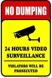 No Dumping 24 Hours Video Surveillance Security Metal Business Building Sign
