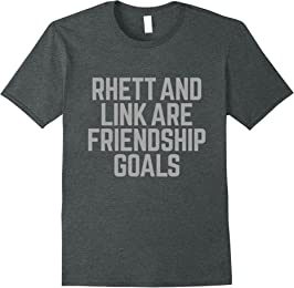 Mens Rhett & Link Are Friendship Goals Tee