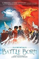 Elementals: Battle Born Kindle Edition