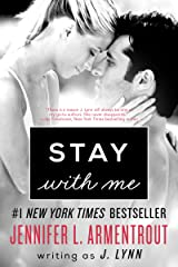 Stay with Me: A Novel (Wait for You Book 3) Kindle Edition