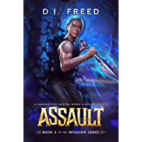 Assault: Book 2 of of the Invasion Series - A Nanomachine Magical World LitRPG Adventure