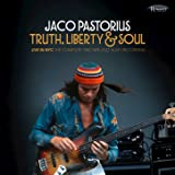 Truth, Liberty & Soul (Live in NYC: The Complete 1982 NPR Jazz Alive! Recording)