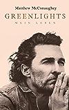 Greenlights: Mein Leben (German Edition)