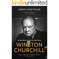 Winston Churchill: An Informal Study of Greatness
