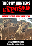 Trophy Hunters Exposed: Inside the big game industry