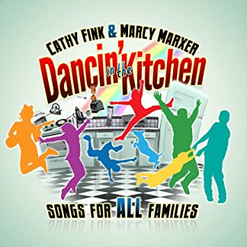 Cathy fink marcy marxer dancin in the kitchen songs for all dancin in the kitchen songs for all families stopboris Choice Image