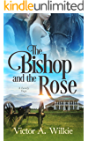 The Bishop and the Rose: A Family Saga