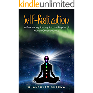 Self-Realization: A fascinating journey into the depths of human consciousness