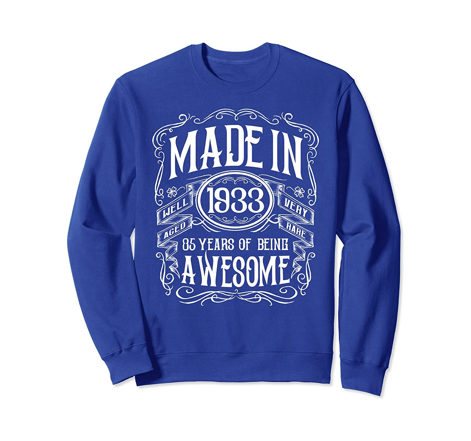 85th Birthday Gift Made In 1933 Awesome Sweatshirt-alottee gift