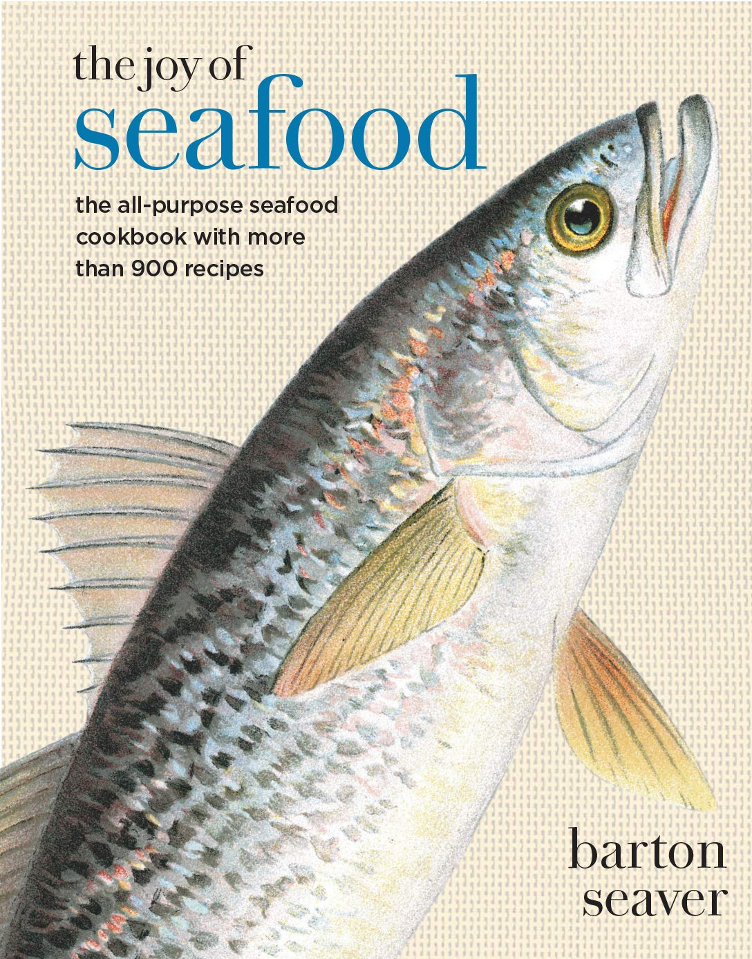 Joy of Seafood by Barton Seaver