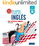 Palabras claves del inglés (Spanish Edition)