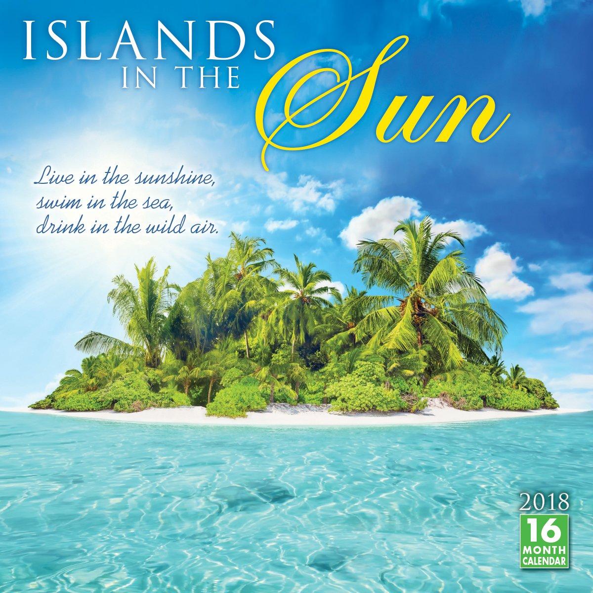 Islands In The Sun 2018 Wall Calendar (CA0139): Sellers ...