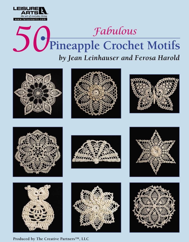 Download 50 Fabulous Pineapple Motifs to Crochet (Leisure Arts #4864) PDF