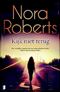Tussen water en wind nora roberts dutch edition ebook nora kijk niet terug dutch edition fandeluxe Choice Image