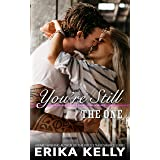 You're Still The One (A Calamity Falls Small Town Romance Novel Book 9)