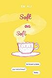Soft on Soft: #FatGirlsInLove (Bastoog Book 1)