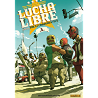 Lucha Libre Vol. 1: Introducing the Luchadores Five (French Edition)