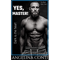 YES, MASTER!: Dark is the heart (The Black Kitten Club 2) (German Edition)