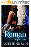 Roman: A Triple Threat Novel