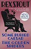 Some Buried Caesar/The Golden Spiders (Nero Wolfe Mysteries (Paperback))