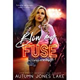 Blow My Fuse (Hollywood Demons Book 2)