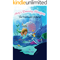 Amy's Dreaming Adventures: The Underwater Paradise