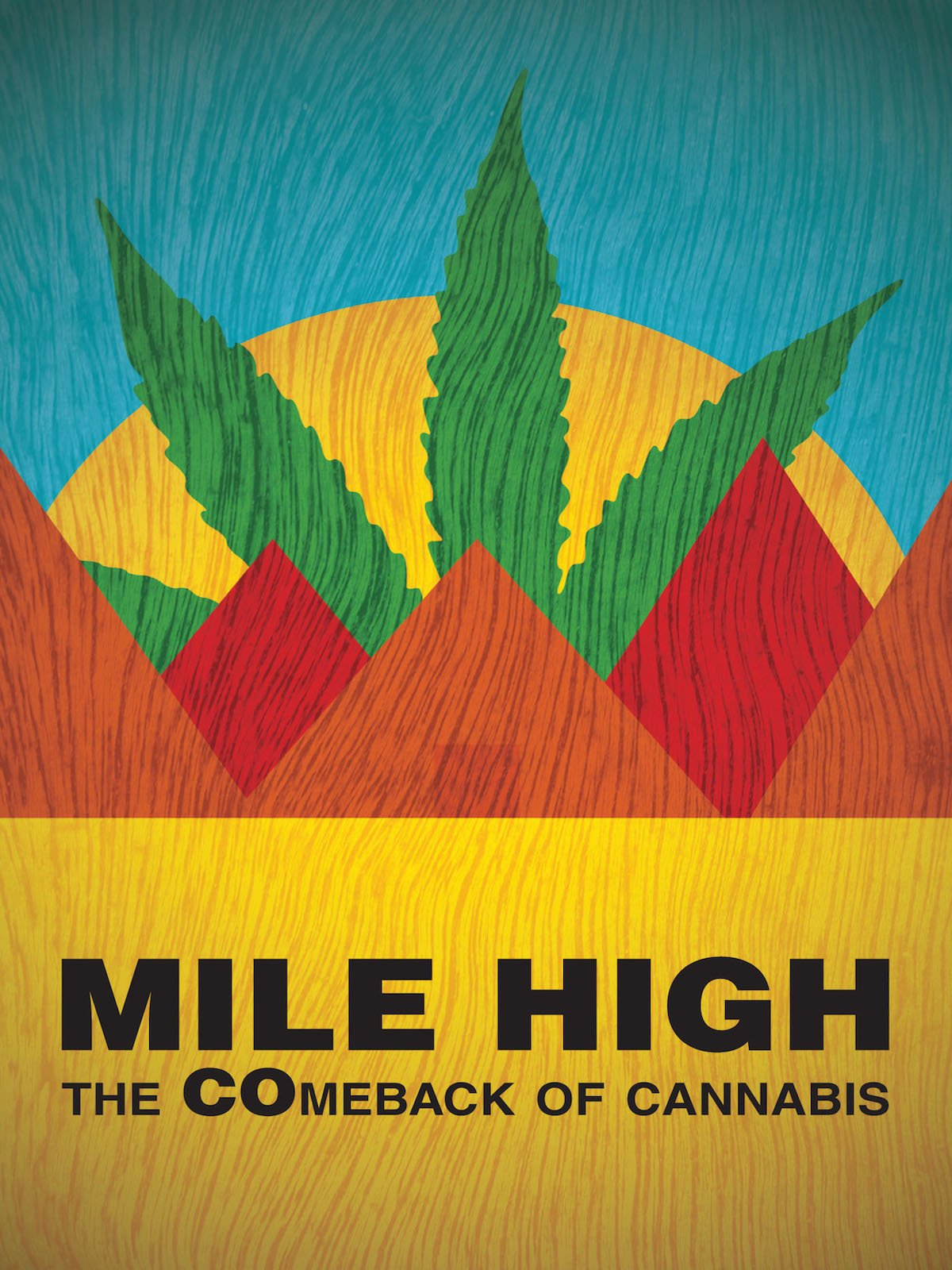 Mile High: The Comeback of Cannabis