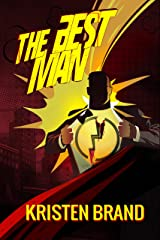 The Best Man: A Superhero Short Story Kindle Edition