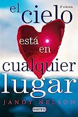 El cielo está en cualquier lugar (Spanish Edition) Kindle Edition