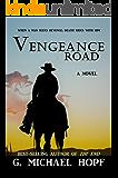 Vengeance Road (The Wanderer Book 1)