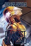 DARKEST BEYOND (CHANCERIAN Book 1)