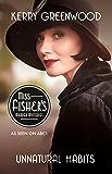 Unnatural Habits: Phryne Fisher's Murder Mysteries 19
