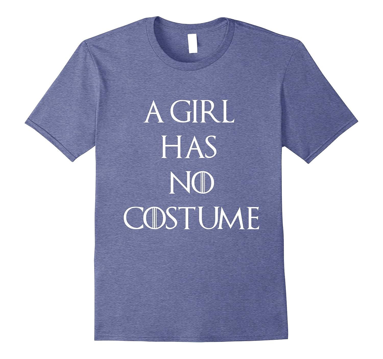 A Girl Has No Costume Funny Halloween T-shirt Game Tee-T-Shirt