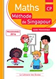 Mathematiques CP Methode de Singapour Guide Pedagogique