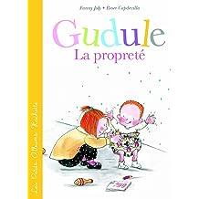 La propreté selon Gudule (Les Petits Albums Hachette) (French Edition) May 30, 2014