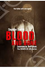 Blood and Bone (Wages of Sin Series Book 4) Kindle Edition