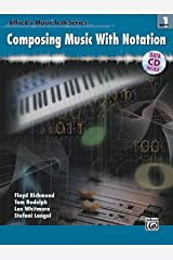 Alfred's MusicTech, Bk 1: Composing Music with Notation, Book & Data CD (Alfred's MusicTech Series)
