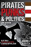 Pirates, Punks & Politics: FC. St Pauli - Falling in Love with a Radical Football Club