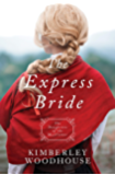 The Express Bride (Daughters of the Mayflower Book 9)