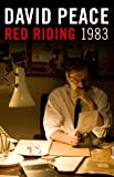 Red Riding Nineteen Eighty Three (The Red Riding Quartet)
