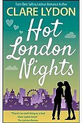 Hot London Nights (London Romance Series Book 7) Kindle Edition